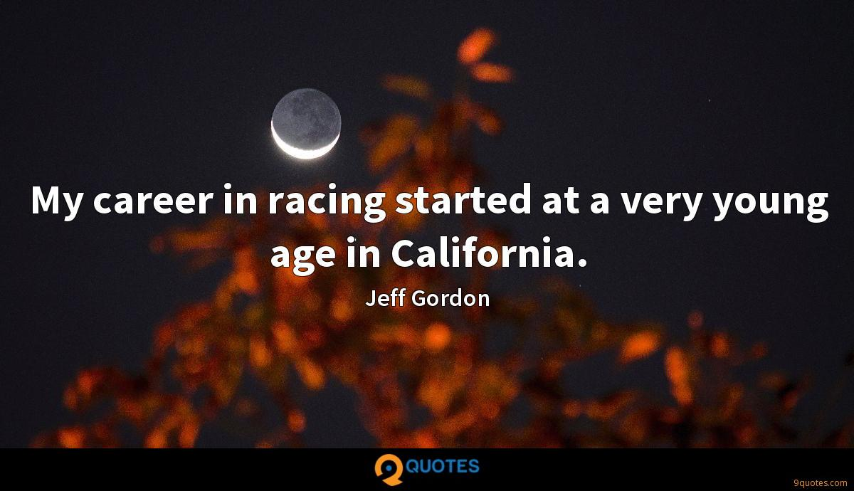 My career in racing started at a very young age in California.