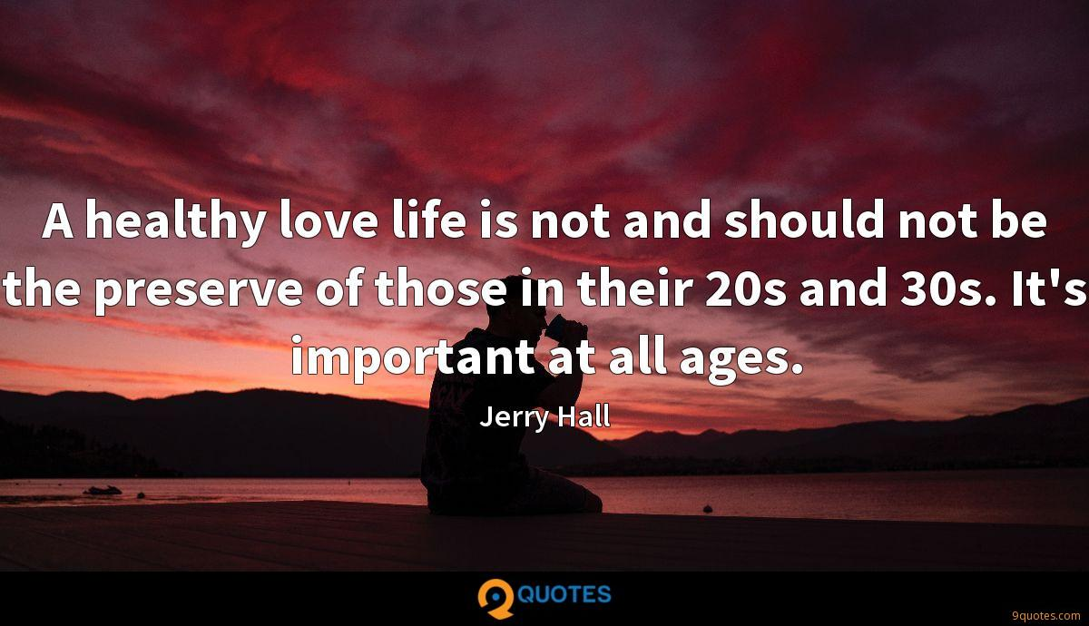 A healthy love life is not and should not be the preserve of those in their 20s and 30s. It's important at all ages.