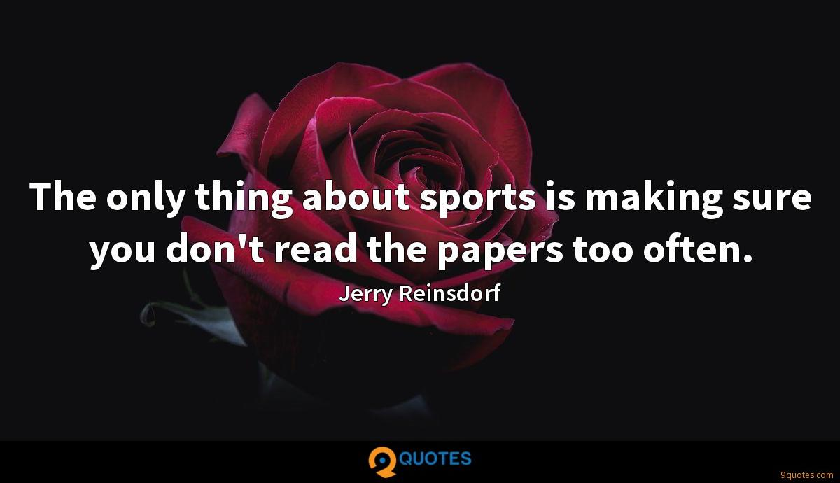 Jerry Reinsdorf quotes