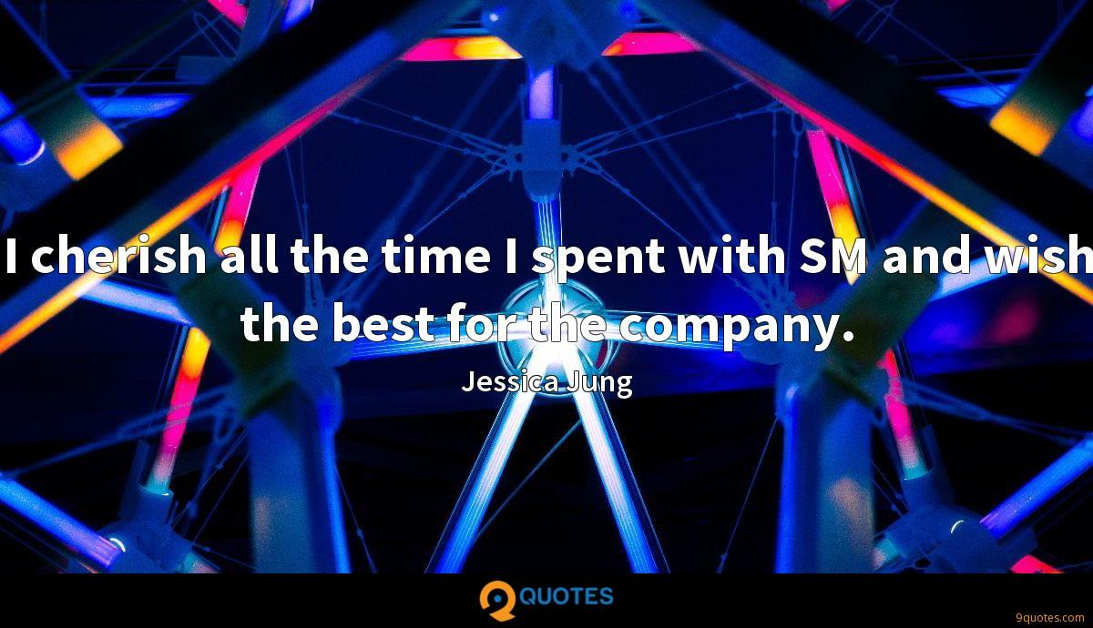 I cherish all the time I spent with SM and wish the best for the company.