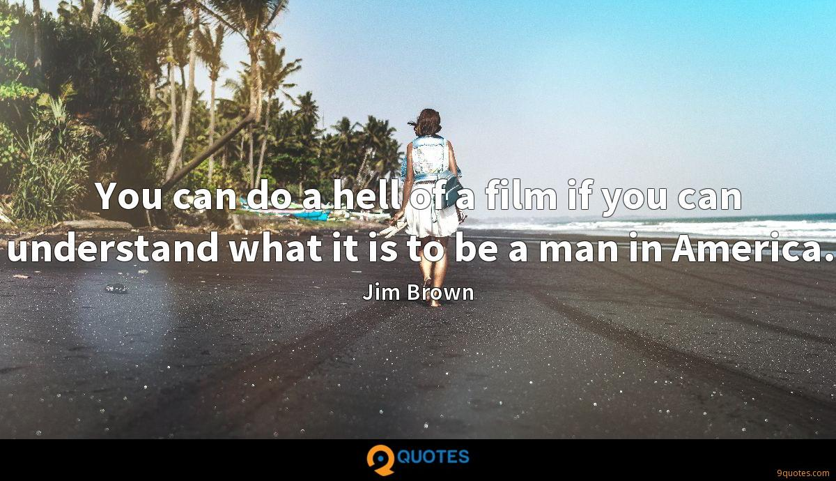 Jim Brown quotes