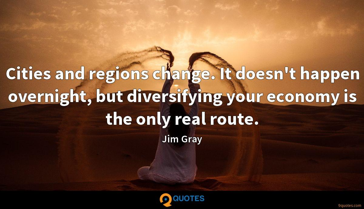 Cities and regions change. It doesn't happen overnight, but diversifying your economy is the only real route.
