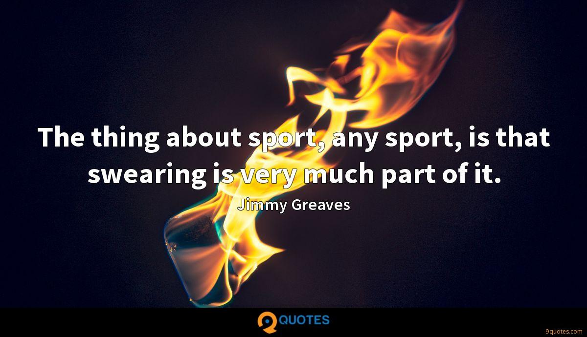 Jimmy Greaves quotes