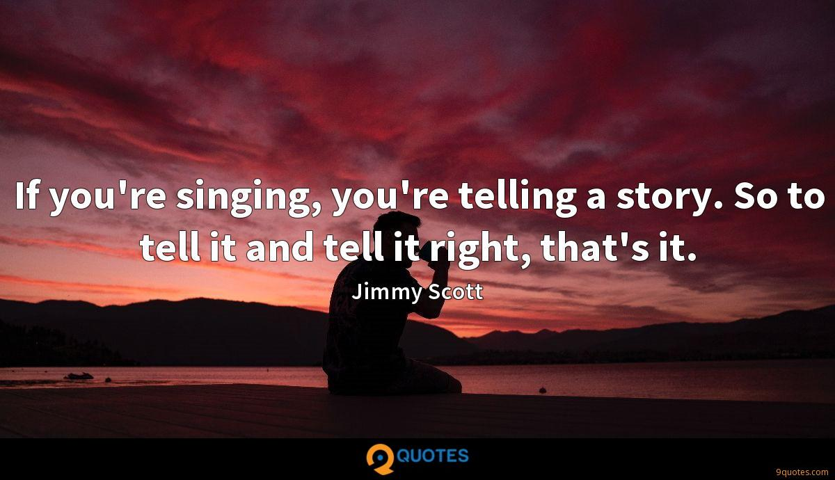 Jimmy Scott quotes
