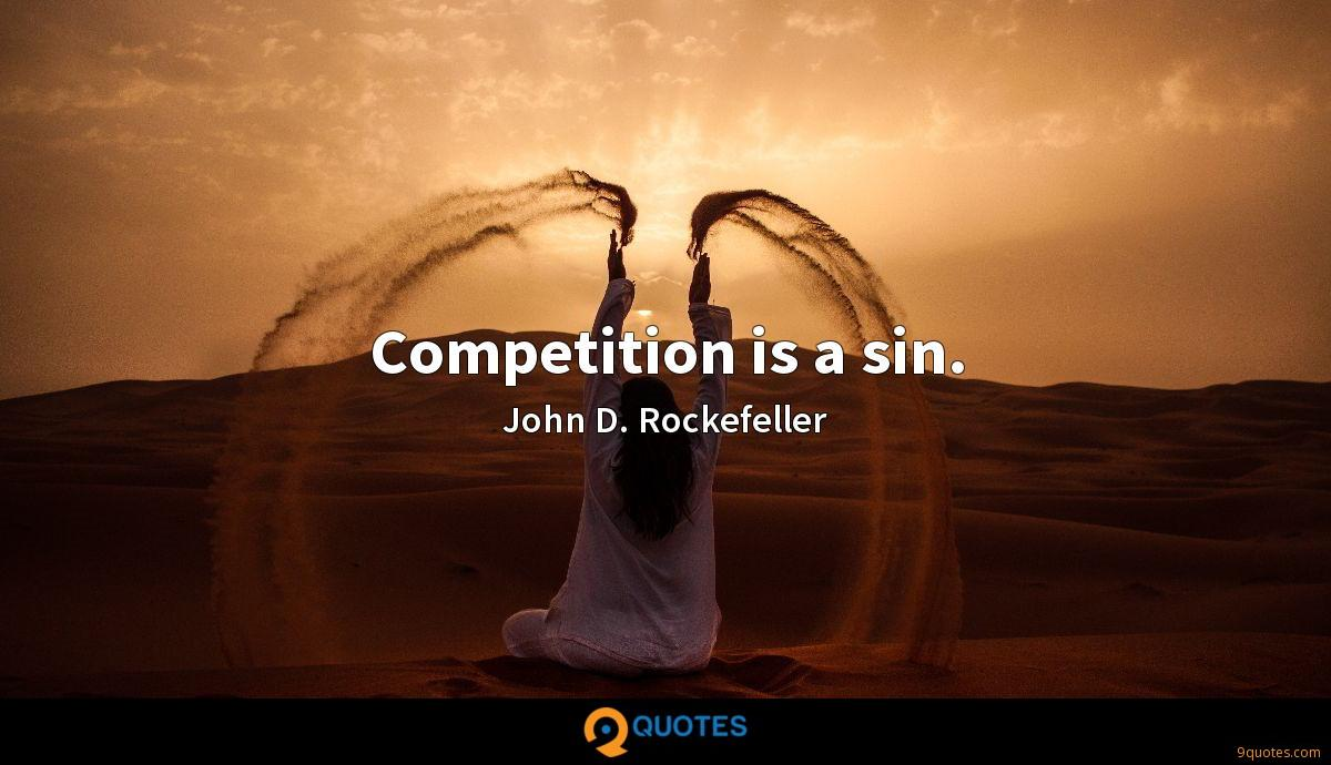 Competition is a sin.