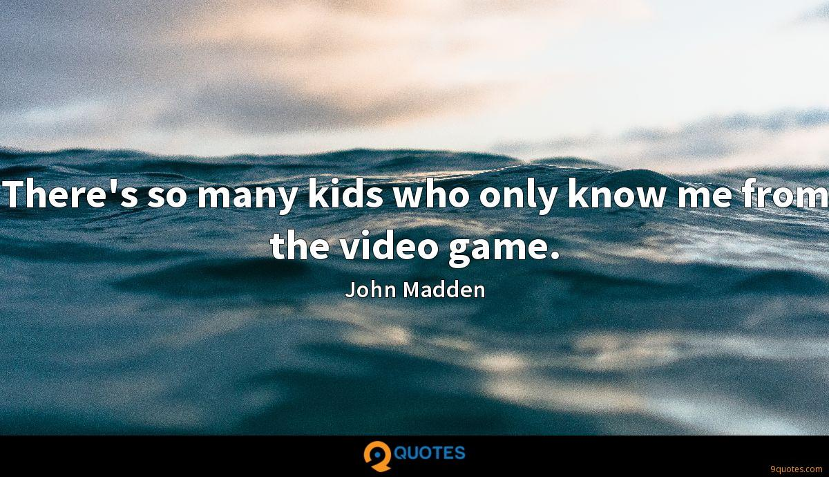 John Madden quotes