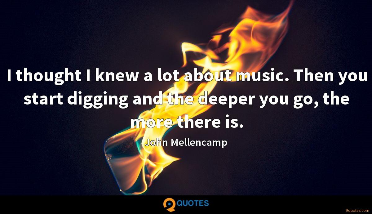 John Mellencamp quotes