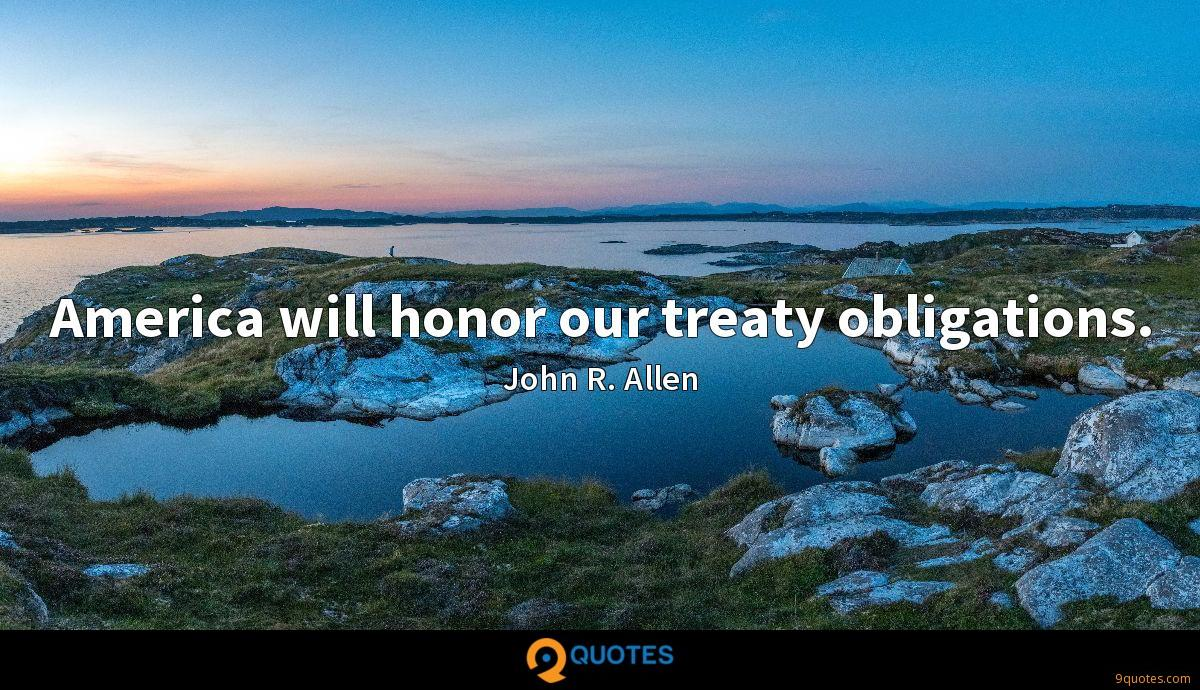 America will honor our treaty obligations.