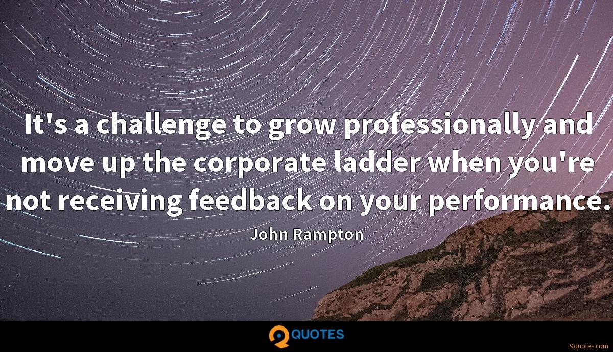 It's a challenge to grow professionally and move up the corporate ladder when you're not receiving feedback on your performance.