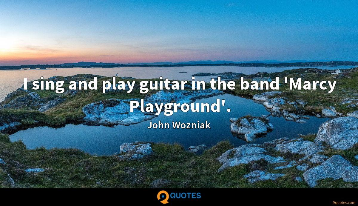 I sing and play guitar in the band 'Marcy Playground'.
