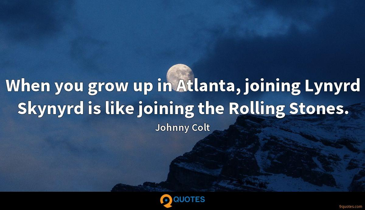 When you grow up in Atlanta, joining Lynyrd Skynyrd is like joining the Rolling Stones.