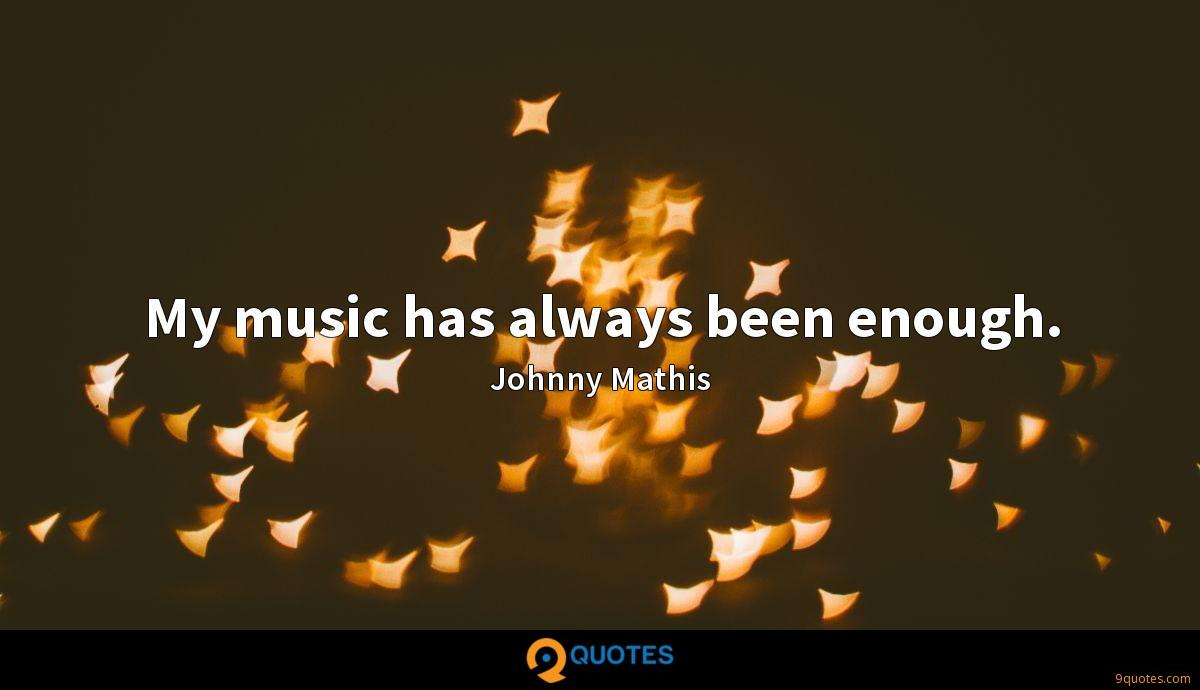 Johnny Mathis quotes