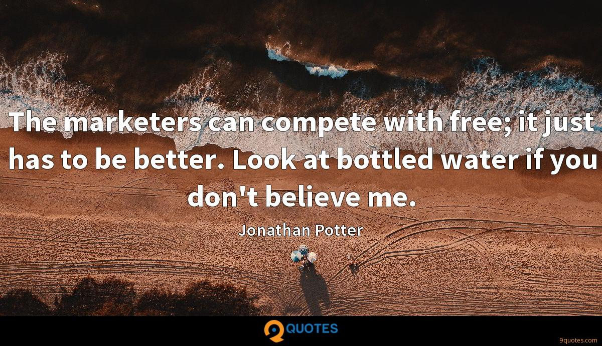 The marketers can compete with free; it just has to be better. Look at bottled water if you don't believe me.