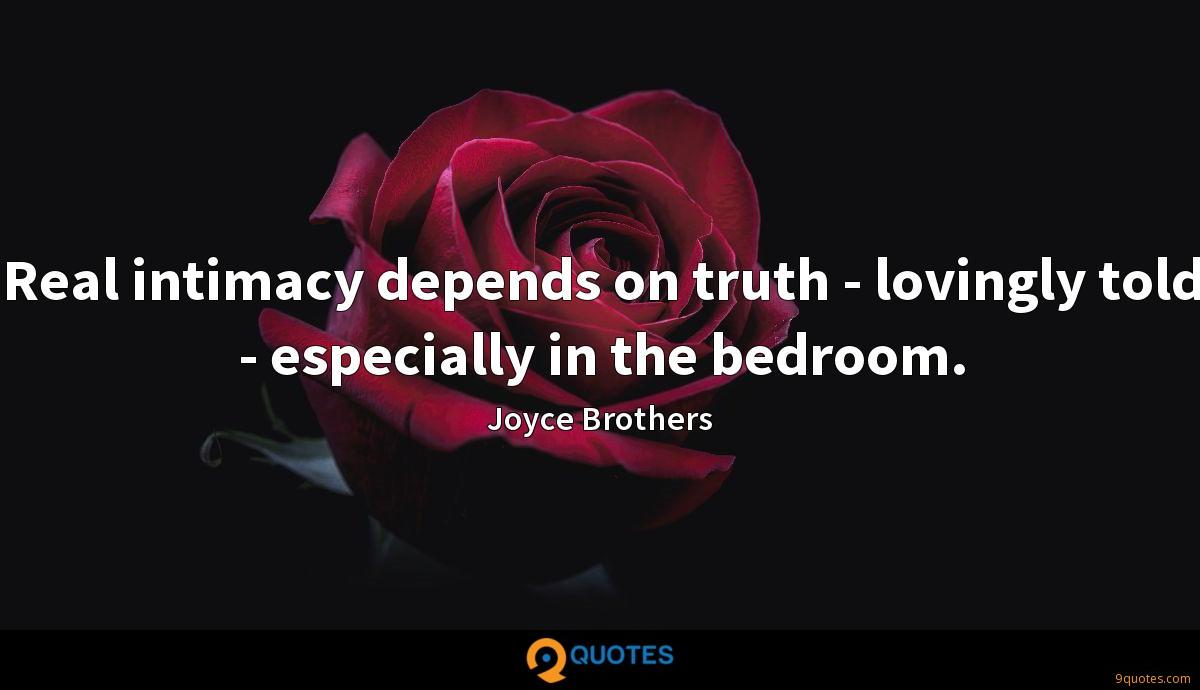 Real intimacy depends on truth - lovingly told - especially in the bedroom.