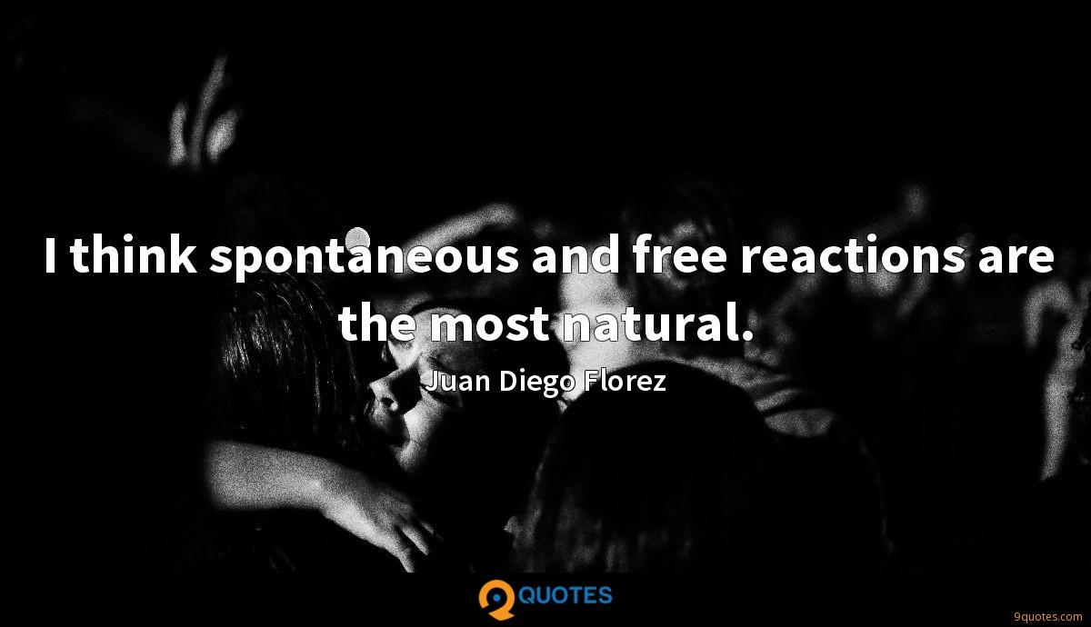 I think spontaneous and free reactions are the most natural.