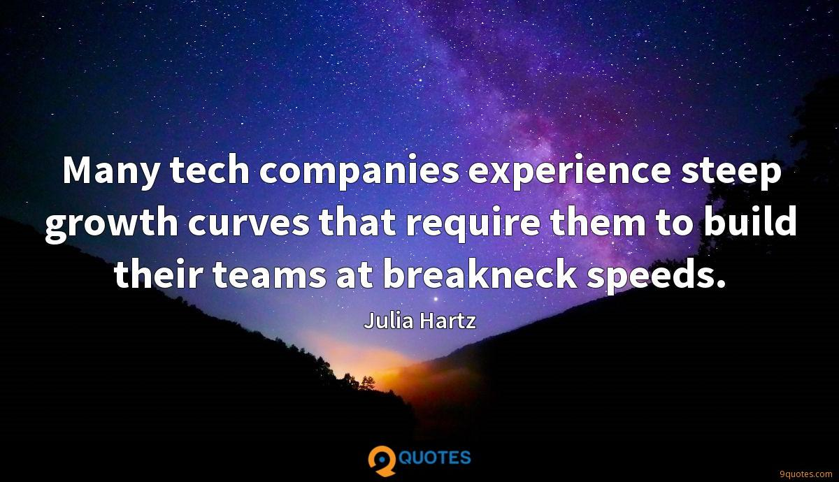 many tech companies experience steep growth curves that require