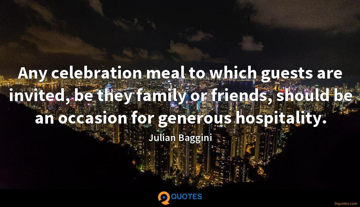 any celebration meal to which guests are invited be they family