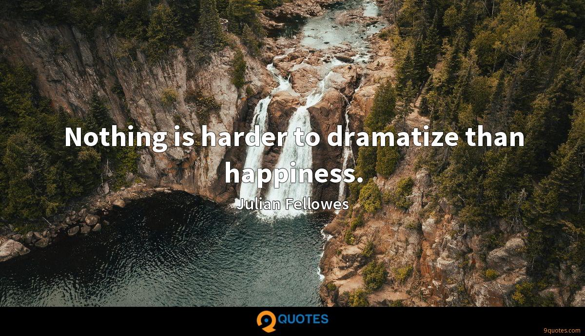 Julian Fellowes quotes