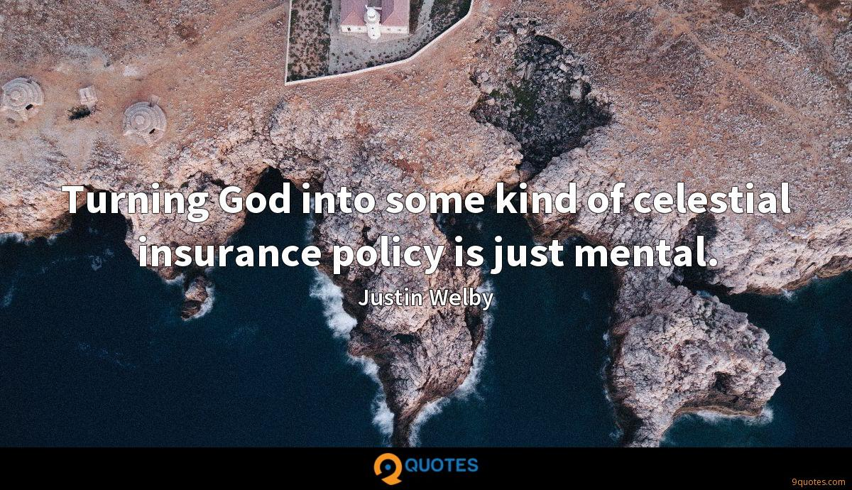 Turning God into some kind of celestial insurance policy is just mental.