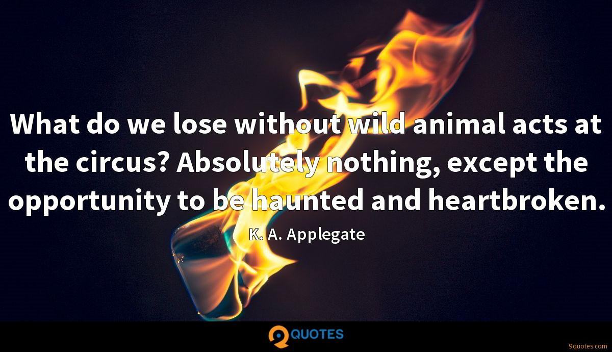 K. A. Applegate quotes