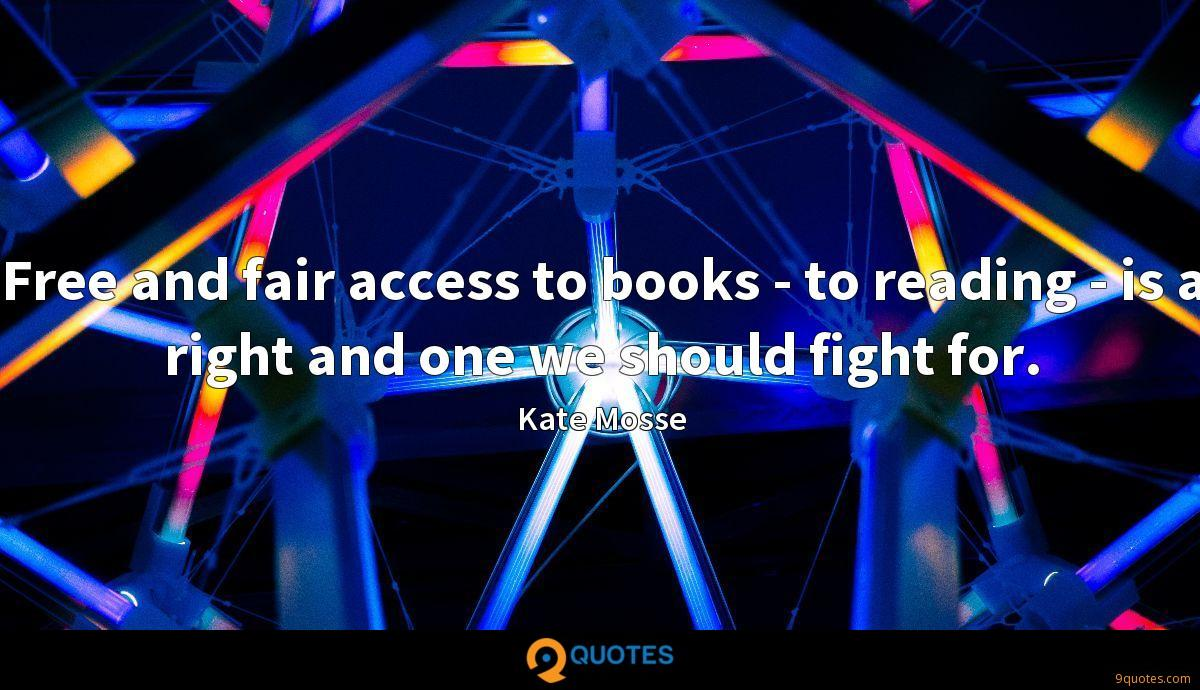 Free and fair access to books - to reading - is a right and one we should fight for.