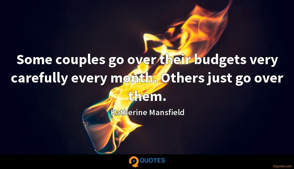 Some couples go over their budgets very carefully every month. Others just go over them.