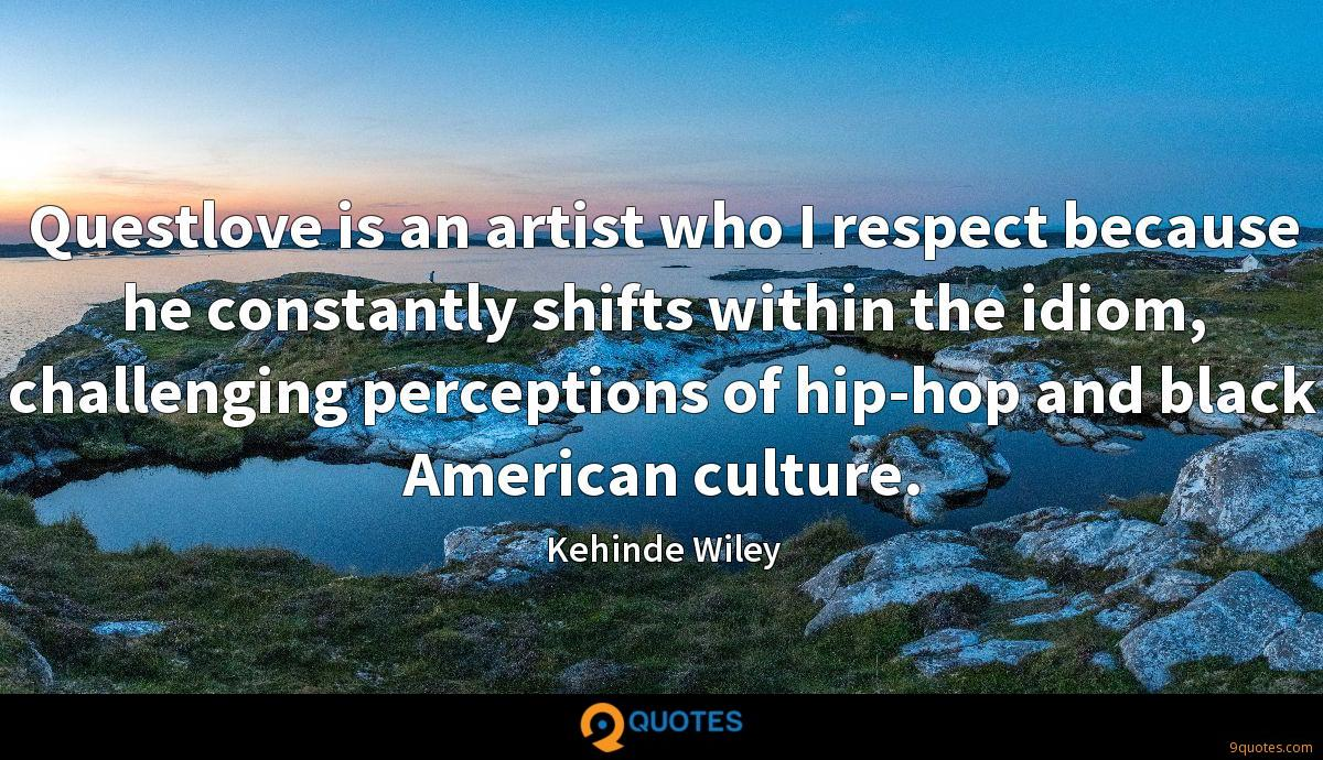 Kehinde Wiley quotes