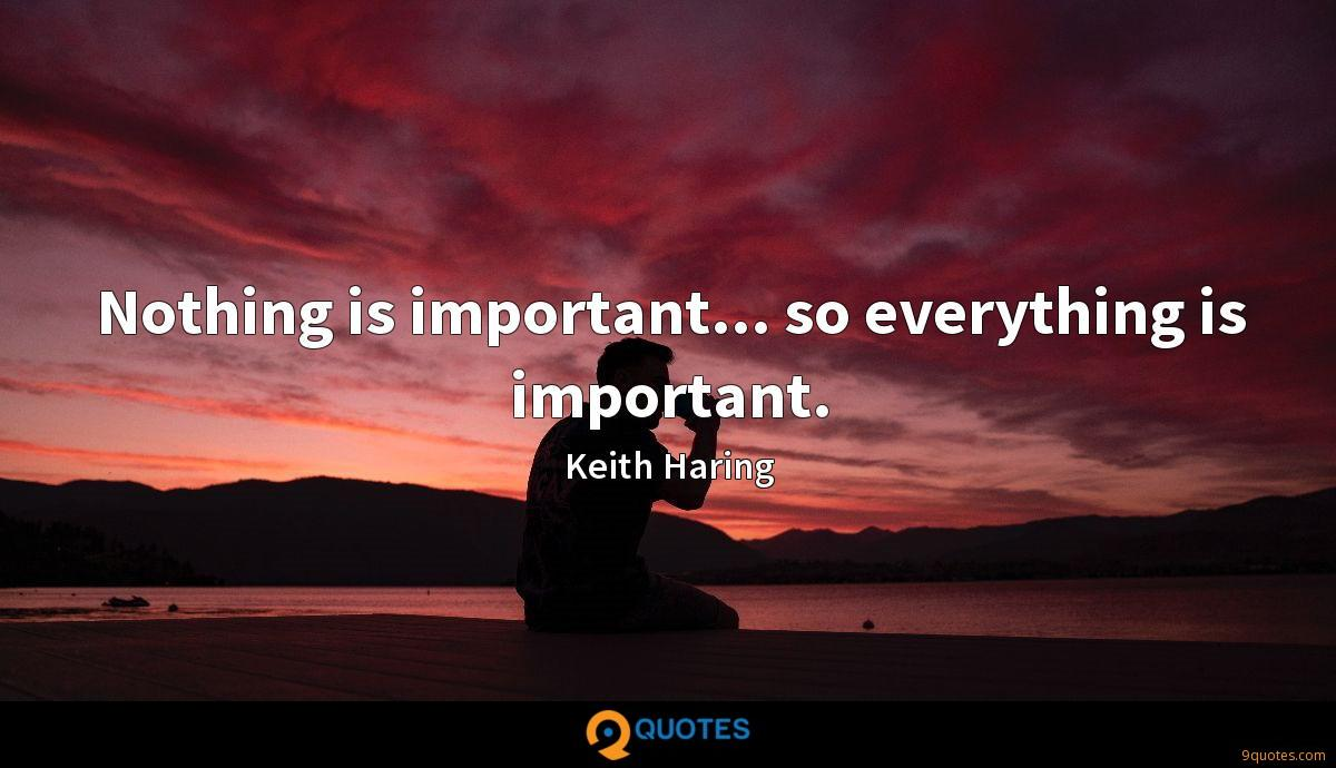 Nothing is important... so everything is important.