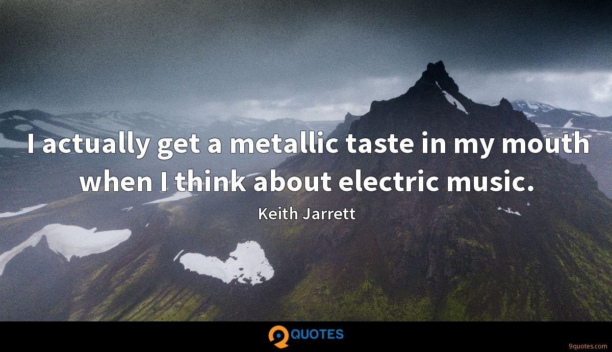 I actually get a metallic taste in my mouth when I think
