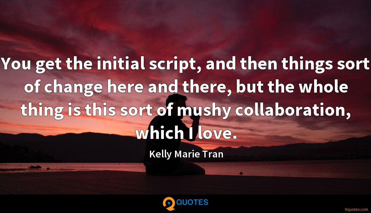 Kelly Marie Tran quotes