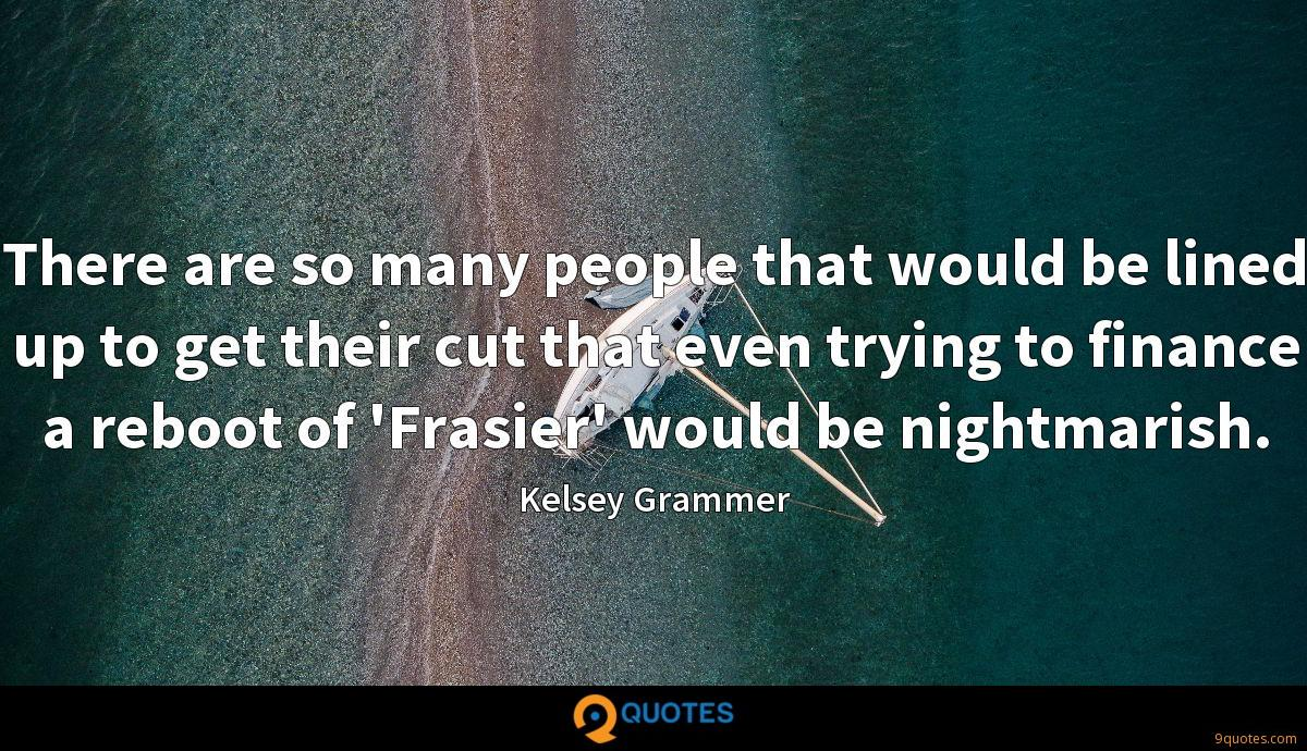 Kelsey Grammer quotes