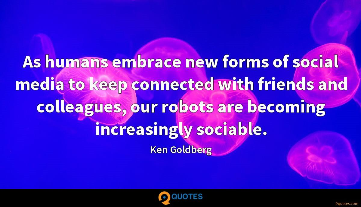 As humans embrace new forms of social media to keep connected with friends and colleagues, our robots are becoming increasingly sociable.
