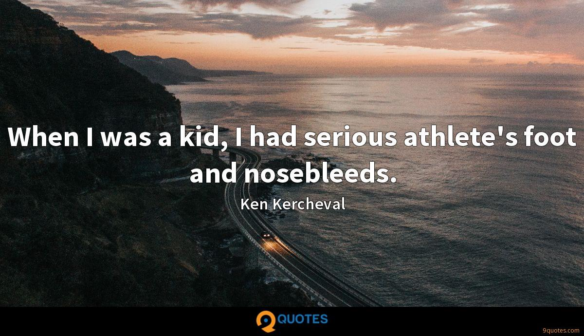 Ken Kercheval quotes