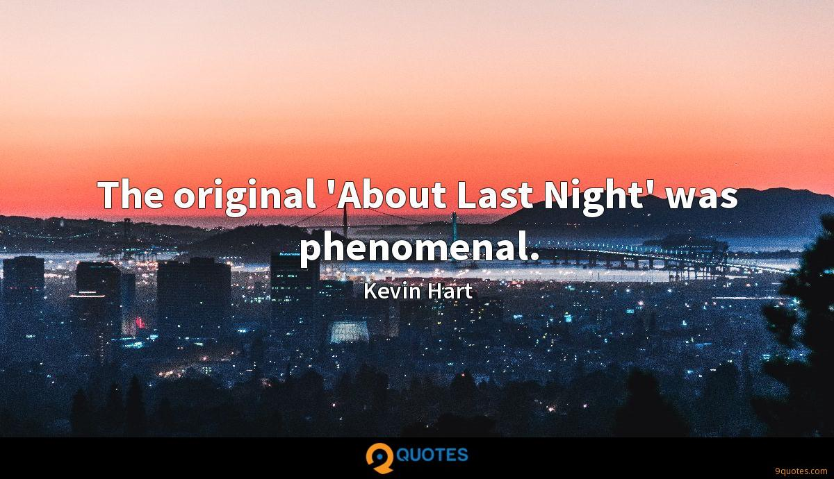 The original \'About Last Night\' was phenomenal. - Kevin Hart ...