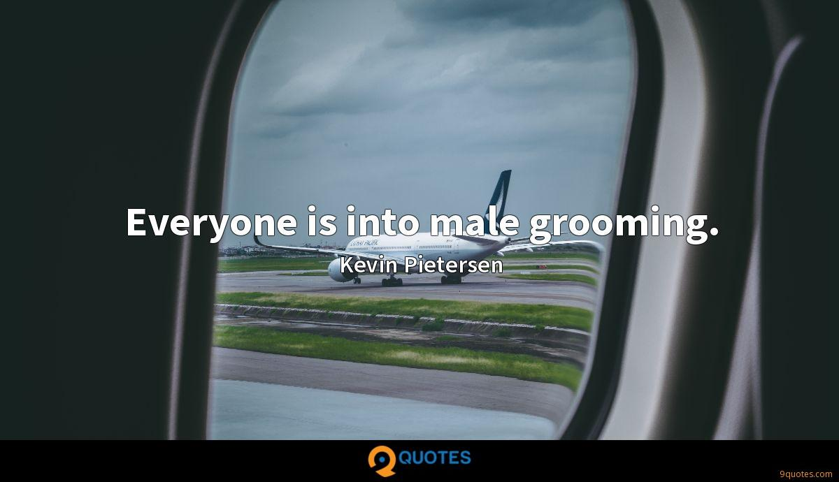 Everyone is into male grooming.