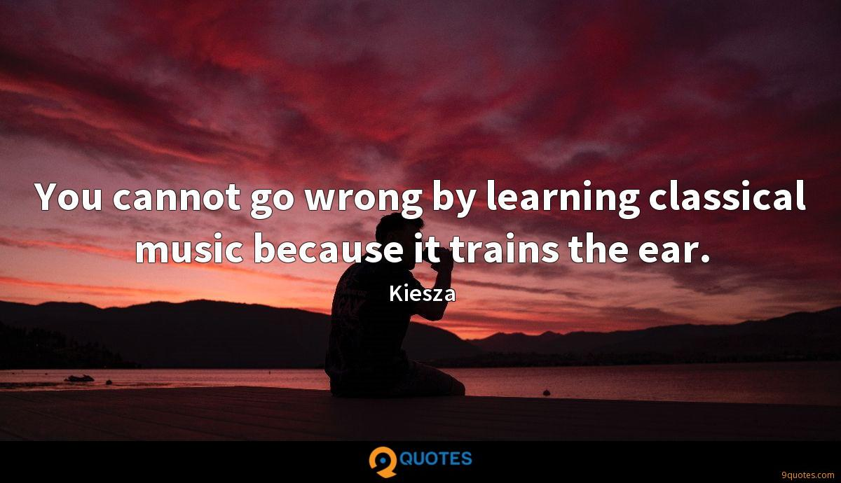 You cannot go wrong by learning classical music because it trains the ear.