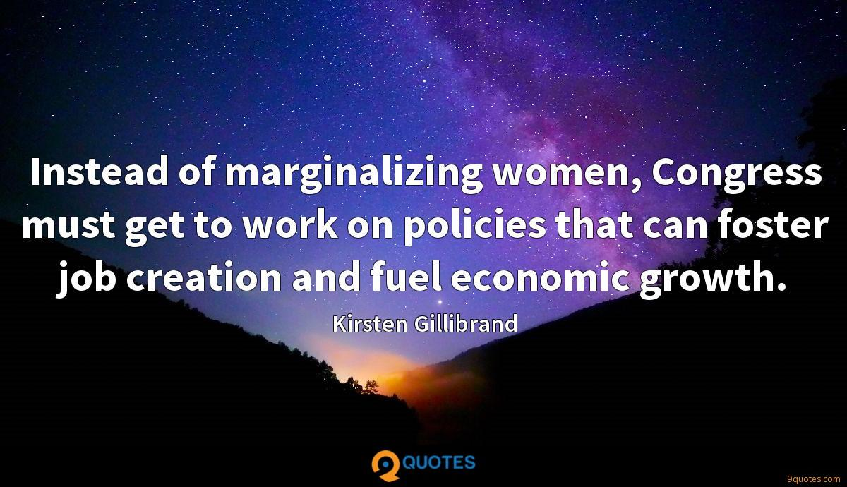 Instead of marginalizing women, Congress must get to work on policies that can foster job creation and fuel economic growth.