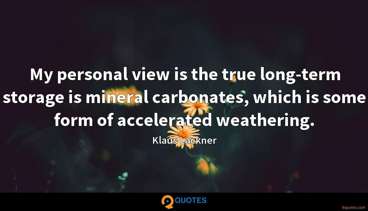 My personal view is the true long-term storage is mineral carbonates, which is some form of accelerated weathering.