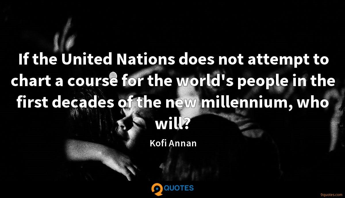 If The United Nations Does Not Attempt To Chart A Course For