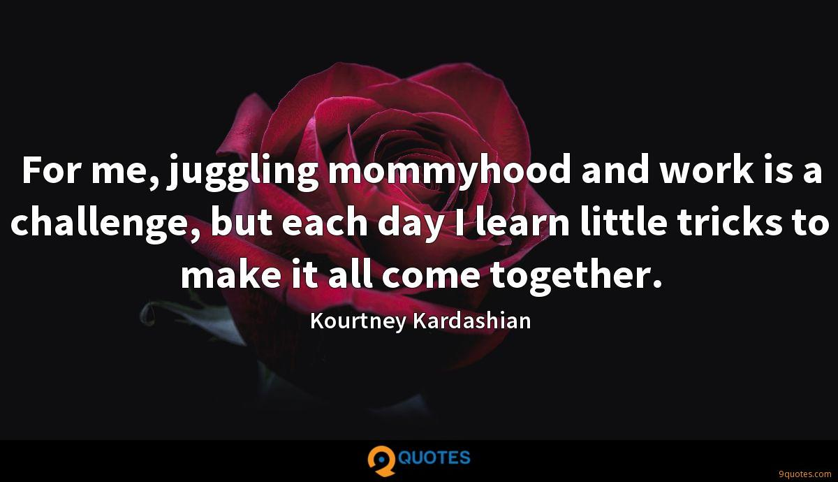 For me, juggling mommyhood and work is a challenge, but each day I learn little tricks to make it all come together.