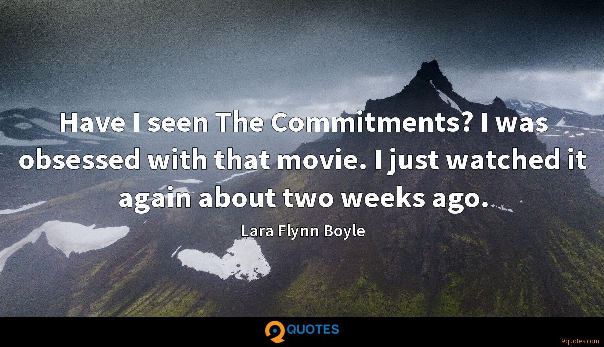 Have I seen The Commitments? I was obsessed with that movie. I just watched it again about two weeks ago.