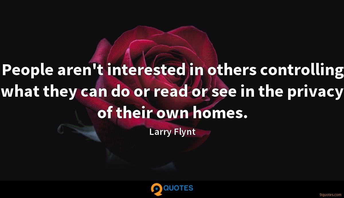 People aren't interested in others controlling what they can do or read or see in the privacy of their own homes.