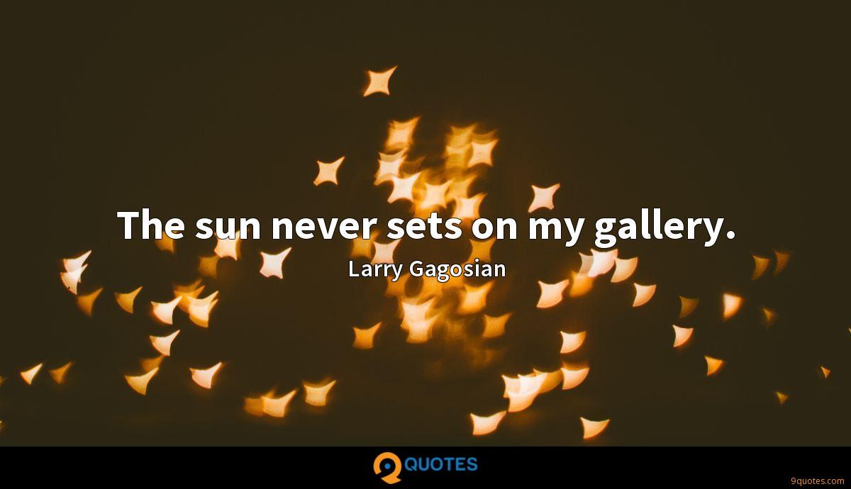 The sun never sets on my gallery.