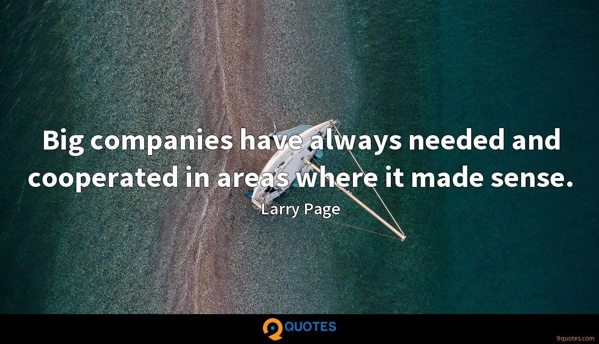 Big companies have always needed and cooperated in areas where it made sense.