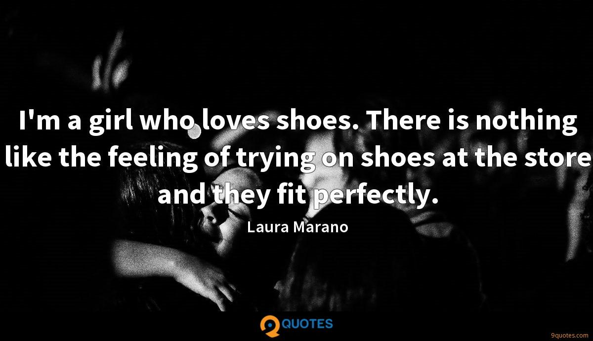 I'm a girl who loves shoes. There is nothing like the feeling of trying on shoes at the store and they fit perfectly.