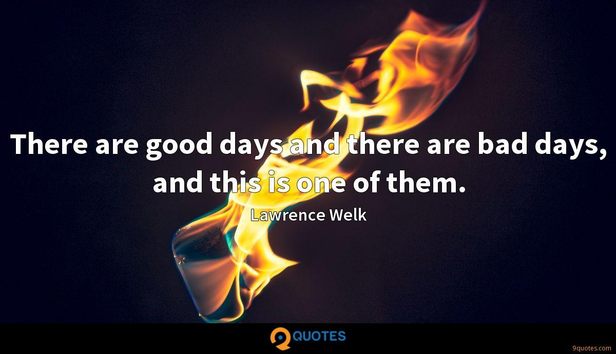 Lawrence Welk quotes