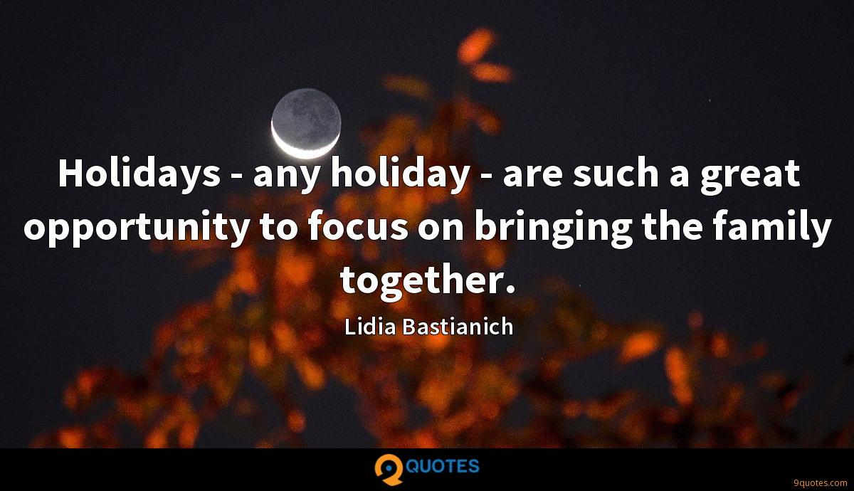Holidays - any holiday - are such a great opportunity to focus on bringing the family together.