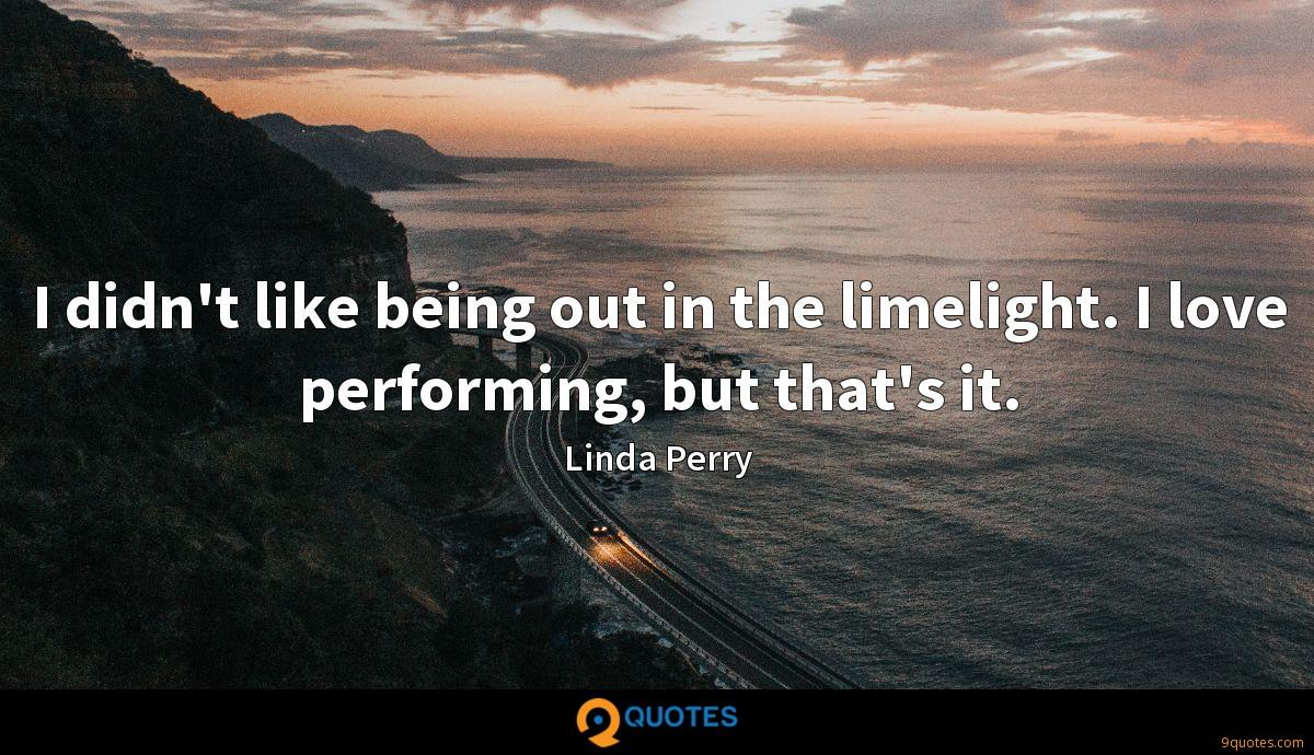 Linda Perry quotes
