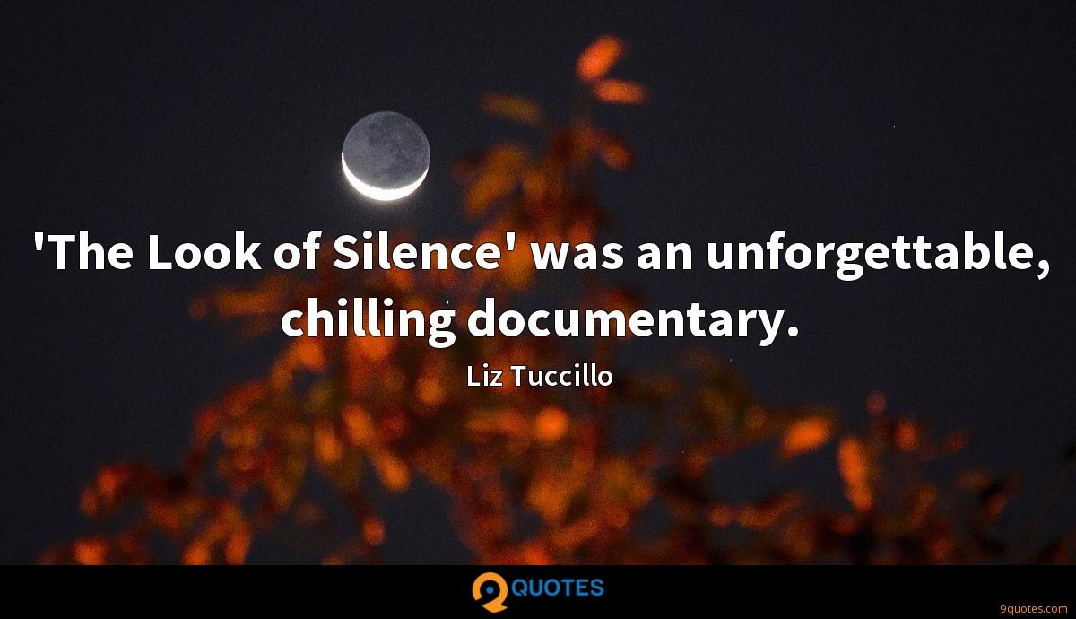 'The Look of Silence' was an unforgettable, chilling documentary.