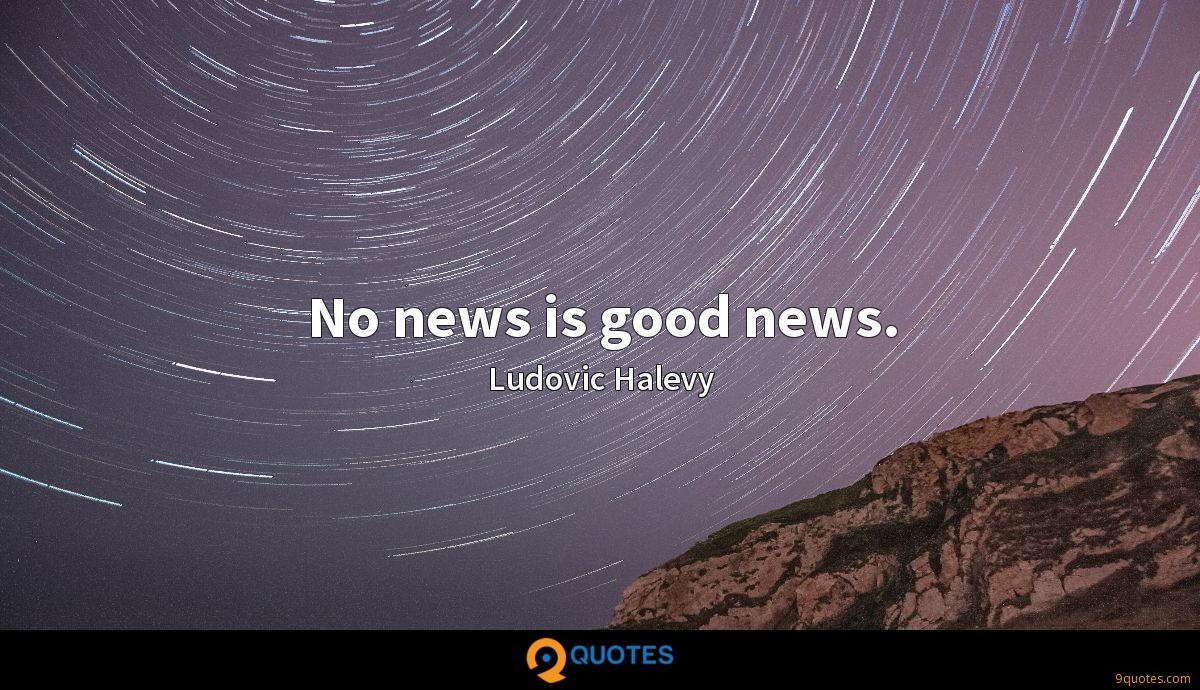 No news is good news.